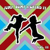Jump Bump N Grind It, Vol. 11 de Various Artists
