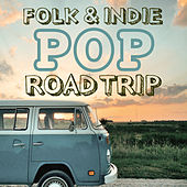 Folk & Indie Pop Road Trip by Phoenix Moon