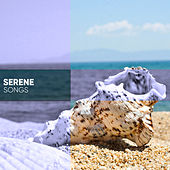 Serene Songs from Spa Consort by Spa Music Consort