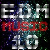 E D M Music, Vol. 10 by Various Artists