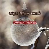 Magic Winter Sounds von Ornette Coleman