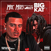 Big Kat (feat. Mozzy) de Mac Mois