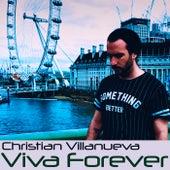 Viva Forever de Christian Villanueva