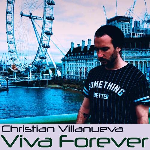Viva Forever von Christian Villanueva