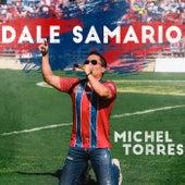 Dale Samario de Michel Torres