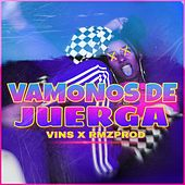 Vamonos de Juerga by VIN'S