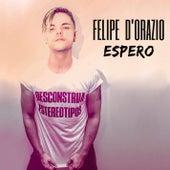 Espero de Felipe D'orazio