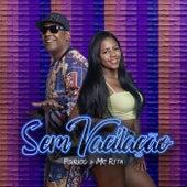 Sem Vacilação by MC Rita
