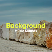 Background Music Sounds von Soothing Sounds