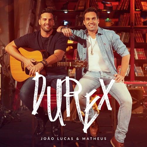 Durex (Ao Vivo) by João Lucas & Matheus