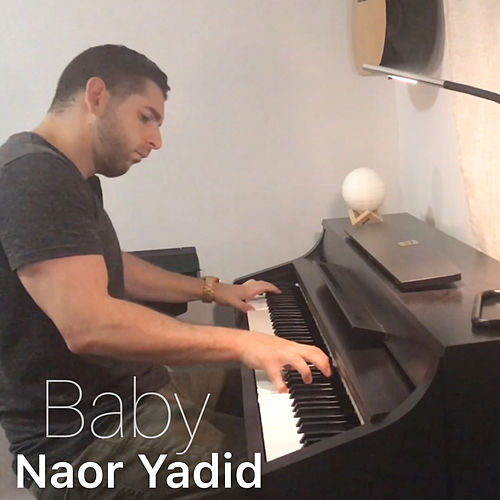 Baby (Piano Arrangement) by Naor Yadid