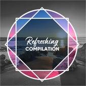 Refreshing Compilation de Musica Relajante