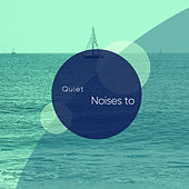 Quiet Noises to Relax de Relaxamento