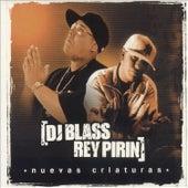 Nuevas Criaturas von DJ Blass