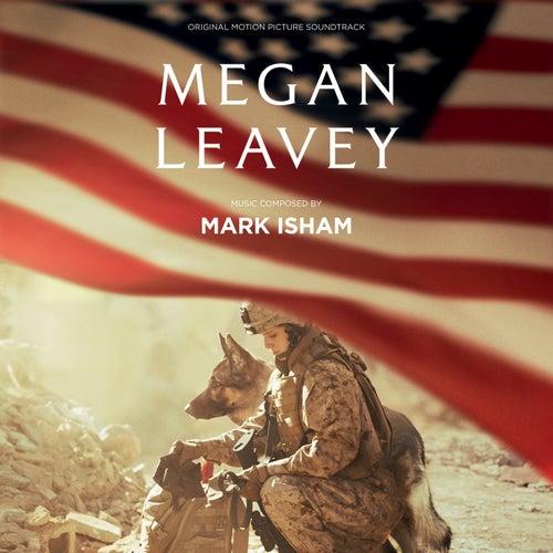 Megan Leavey (Original Motion Picture Soundtrack) de Mark Isham
