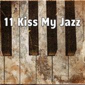 11 Kiss My Jazz by Bossa Cafe en Ibiza