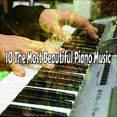 10 The Most Beautiful Piano Music by Bar Lounge