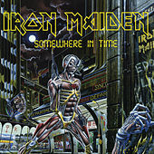 Somewhere in Time (2015 - Remaster) by Iron Maiden