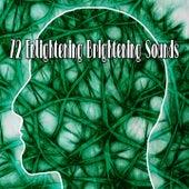72 Enlightening Brightening Sounds von Massage Therapy Music
