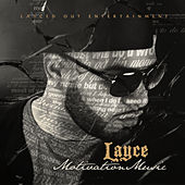 Motivation Music by Layce