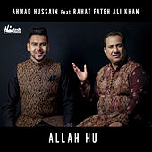 Allah Hu by Ahmad Hussain