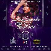 Living Legends the Movie (Mixtape Soundtrack Series, Vol. 5) by Various Artists