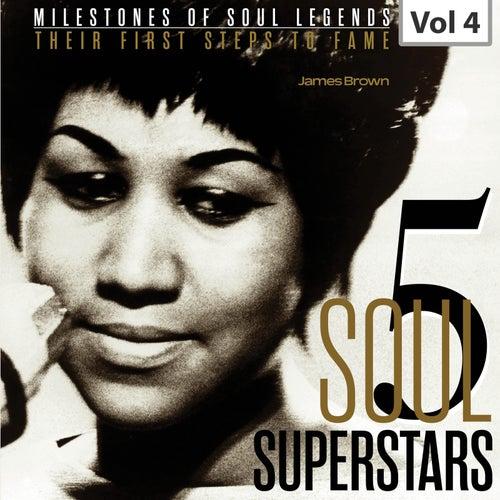 Milestones of Soul Legends: Five Soul Superstars, Vol. 4 von James Brown