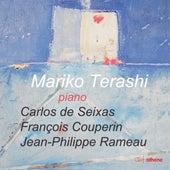 Seixas, Rameau & Couperin: Baroque Keyboard Works de Mariko Terashi
