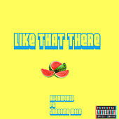 Like That There by RiiahWORLD