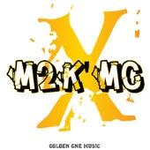 X by M2k'mc