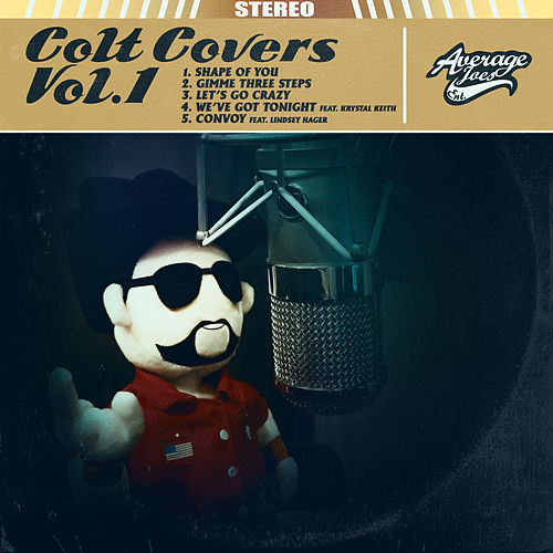 Colt Covers, Vol. 1 by Colt Ford