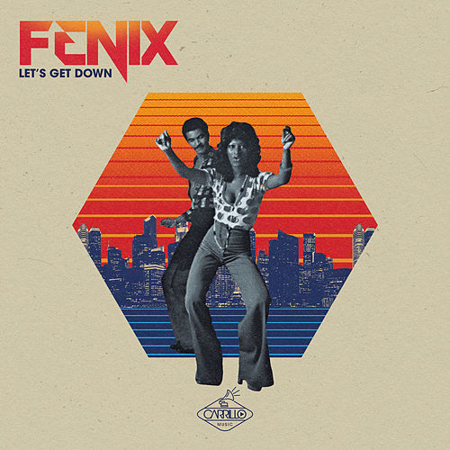 Let's Get Down by Fenix