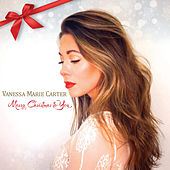 Merry Christmas to You by Vanessa Marie Carter