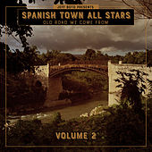 Old Road We Come From, Vol. 2 by Spanish Town All Stars