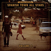 Old Road We Come From, Vol. 1 by Spanish Town All Stars