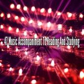 47 Music Accompaniment To Reading And Studying de Meditação e Espiritualidade Musica Academia