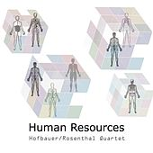 Human Resources (feat. Eric Hofbauer, Dan Rosenthal, Aaron Darrell, and Austin McMahon) by Hofbauer