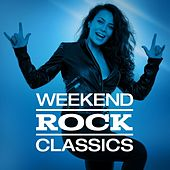 Weekend Rock Classics by Various Artists