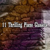 11 Thrilling Piano Classics von Peaceful Piano
