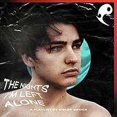 The Nights I'm Left Alone by Colby Brock by Various Artists