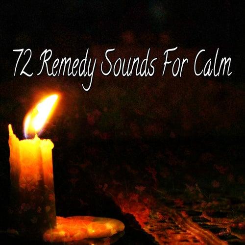 72 Remedy Sounds For Calm von Yoga Music