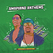 Amapiano Anthems von Dada Man