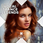 Vocal Trance Legends by Various Artists