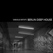 Berlin Deep House, Vol. 2 von Various Artists