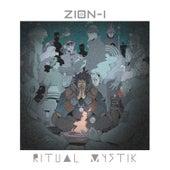 Ritual Mystik by Zion I