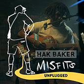 Misfits (Unplugged) by Hak Baker