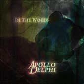 In the Woods by Apollo Delphi