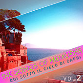 The Songs of Memories: Qui Sotto Il Cielo Di Capri, Vol. 2 by Various Artists