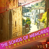 The Songs of Memories: Tu Musica Divina, Vol. 1 by Various Artists