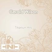 Titanium Hits de Gerald Wilson